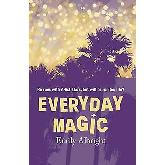 Everyday Magic by Emily Albright - 9781440598739 Book