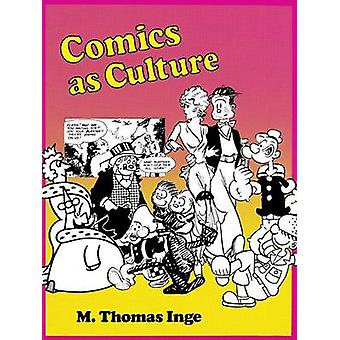 Comics as Culture by Inge & M. Thomas