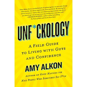 Unfckology by Amy Alkon