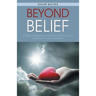 Beyond overtuiging van Denise Battees