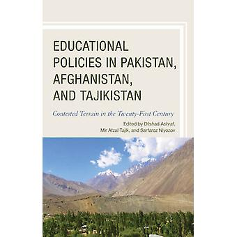 Educational Policies in Pakistan Afghanistan and Tajikistan by DeYoung