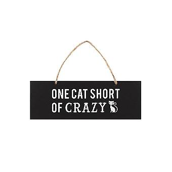 Gothic Homeware One Cat Short Of Crazy Wall Sign