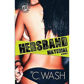 Hersband Material The Cartel Publications Presents by Wash & C.