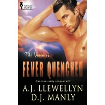 Tiki Vampires Fever Quenched by Llewellyn & A. J.