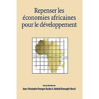 Repenser les economies africaines pour le developpement by Bazika & JeanChristophe