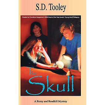 The Skull by Tooley & S. D.