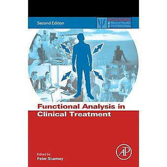 Functional Analysis in Clinical Treatment by Peter Sturmey