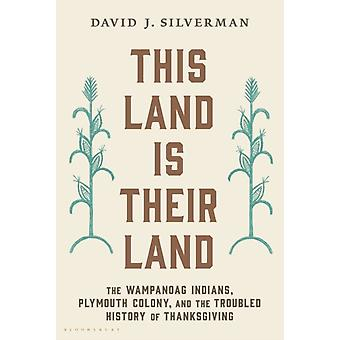 This Land Is Their Land by David J Silverman