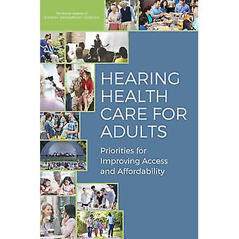 Hearing Health Care for Adults - Priorities for Improving Access and A
