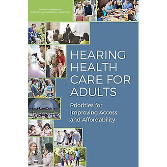 Høresundhedspleje for voksne - Prioriteter for forbedring af adgangen og A