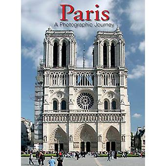 Paris - A Photographic Journey by Sandra Forty - 9780785837749 Book