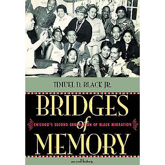 Bridges of Memory v. 2 - Chicago's Second Generation of Black Migratio