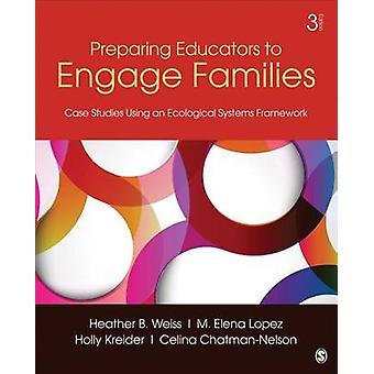 Vorbereitung von Pädagogen auf familienbezogene Engagement - Fallstudien mit einem Ecologi