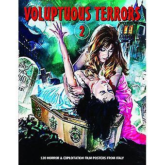 Voluptuous Terrors 2 - 120 Horror & Exploitation Film Posters From
