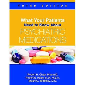 What Your Patients Need to Know About Psychiatric Medications by Robe