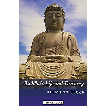 Buddha's Life and Teaching by Hermann Beckh - 9781912230266 Book