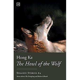 The Howl of the Wolf by Hong Ke - 9781912436163 Book