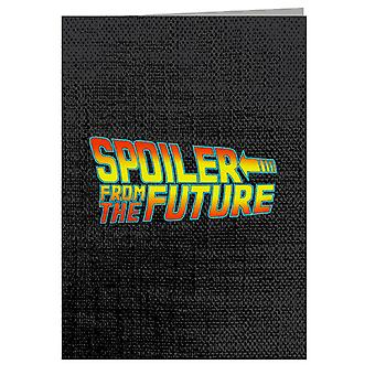 Back To Spoiler From The Future Greeting Card