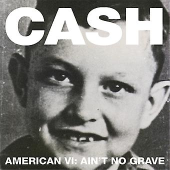Johnny Cash - American VI: Aint No Grave [CD] USA import