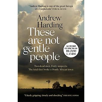 These Are Not Gentle People by Harding & Andrew