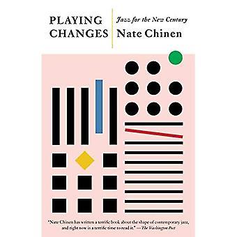 Veranderingen spelen: Jazz voor de Nieuwe Eeuw