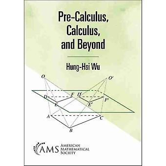 PreCalculus Calculus and Beyond by Wu & HungHsi