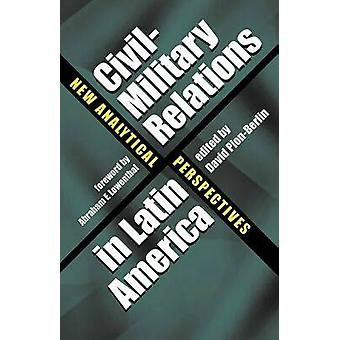Siviili- ja sotilassuhteet Latinalaisessa Amerikassa - uusi analyyttinen näkökulma