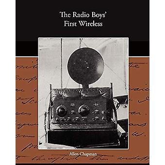 The Radio Boy's First Wireless by Allen Chapman - 9781438516691 Book