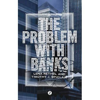 The Problem with Banks by Lena Rethel - 9781848139398 Book