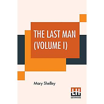 The Last Man (Volume I) by Mary Shelley - 9789353368791 Book