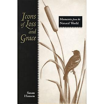 Icons of Loss and Grace by Susan HansonMelanie Fain