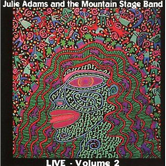 Julie Adams - Vol. 2-Julie Adams & Mountain Stage Band [CD] USA import