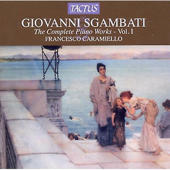 G. Sgambati - Sgambati: Complete Piano Works, Vol. 1 [CD] USA import