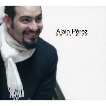 Alain Perez - En El Aire [CD] USA import