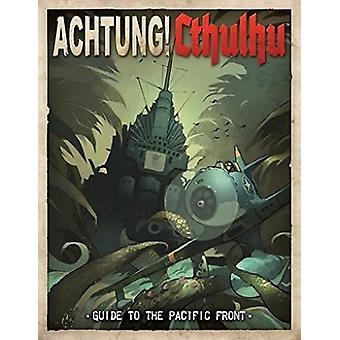 ¡Achtung! Cthulhu Guía del Frente Pacífico - Libro