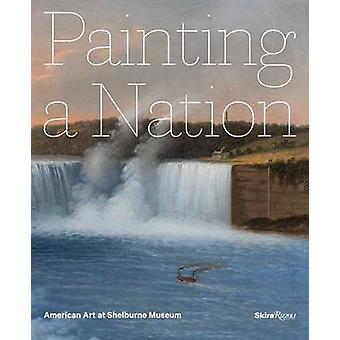 Pintura de una nación - American Art en el Museo de Shelburne por Thomas Denenbe