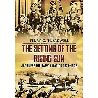 The Setting of the Rising Sun by Terry C. Treadwell - 9781445602264 B