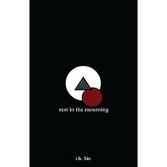 Rest in the Mourning by R. H. Sin - 9781449486730 Book