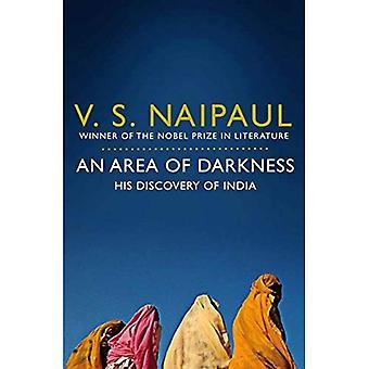 Une zone d'obscurité: sa découverte de l'Inde