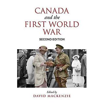 Canada and the First World� War, Second Edition