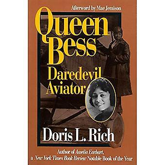 Queen Bess: Daredevil Aviator