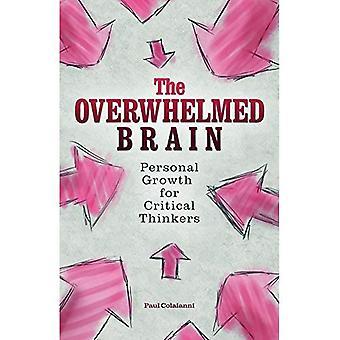 De overweldigd hersenen: Persoonlijke groei voor kritische denkers