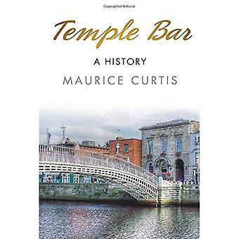 Temple Bar: Eine Geschichte