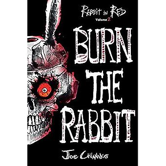 Verbranden van het konijn: konijn in rode Volume Two (konijn in het rood)
