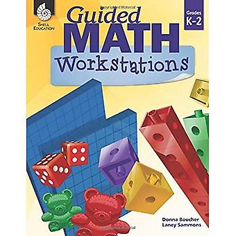 Guided Math Workstations K-2 (Guided Math)