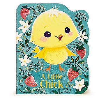 A Little Chick: Animal Shaped Board Book [Board book]