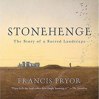 Stonehenge: Het verhaal van een heilige landschap
