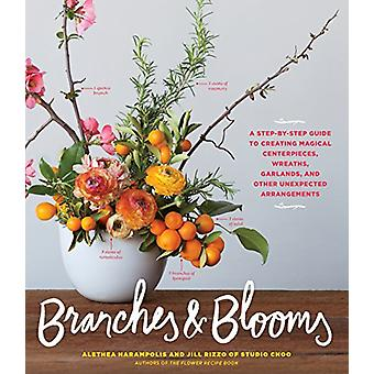 Branches & Blooms by Alethea Harampolis - 9781579657611 Book