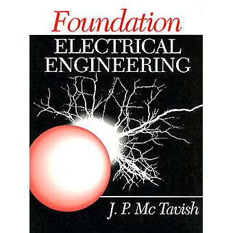 Foundation Electrical Engineering by McTavish & Jim