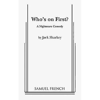 Who's on First door Sharkey & Jack